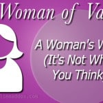 A Woman's Work (It's Not What You Think)