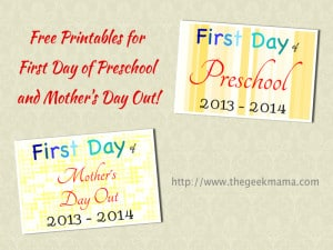 First Day of Preschool and Mother's Day Out Printables