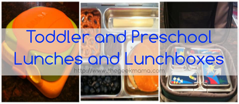 Toddler and Preschool Lunches and Lunchboxes