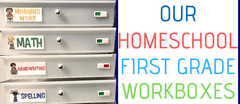 Homeschool Workboxes for First Grade
