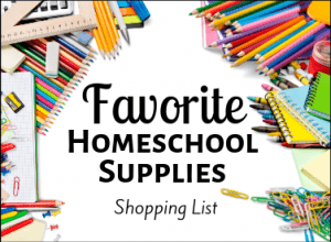 Favorite Homeschool Supplies