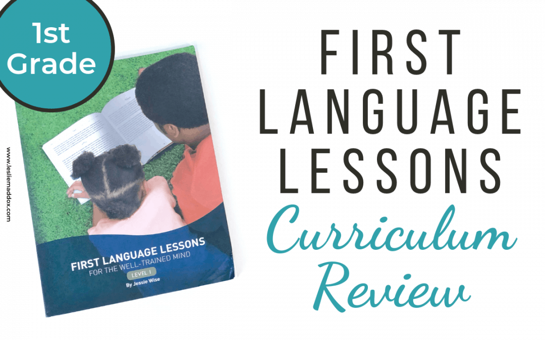 First Language Lessons Review