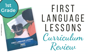 First Language Lessons Curriculum Review
