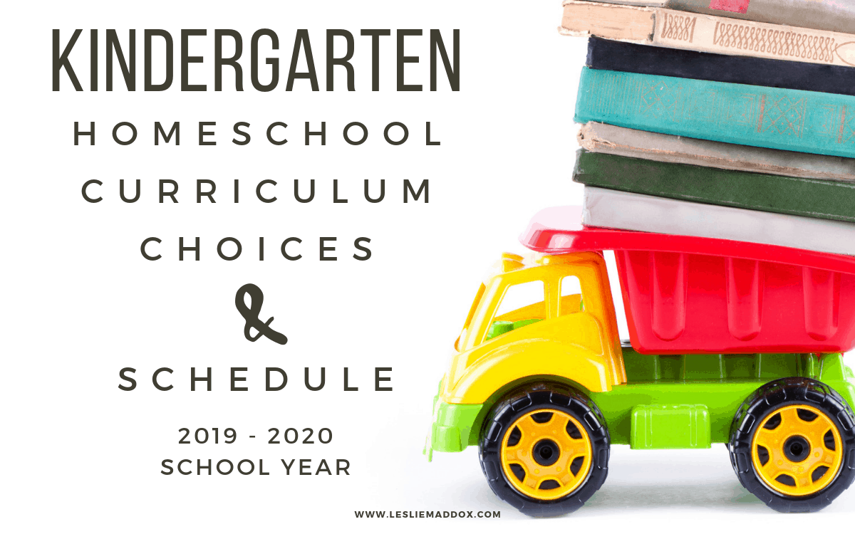Kindergarten Homeschool Curriculum Choices – 2019-2020