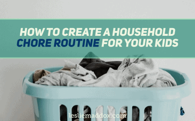 How to Create a Household Chore Routine for Your Kids