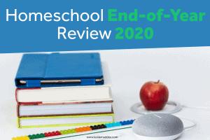 Homeschool Year Review 2020