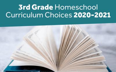 3rd Grade Homeschool Curriculum Choices 2020-2021