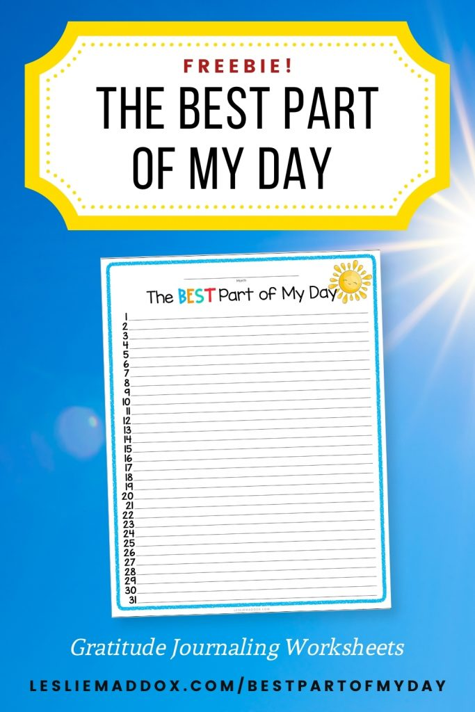"""Pinterest pin showing free printable gratitude journal worksheet with sky and sun in the background and text """"The Best Part of My Day."""""""