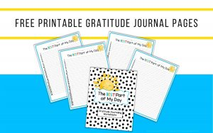 Blog post featured image showing free printable gratitude journal cover and worksheets.