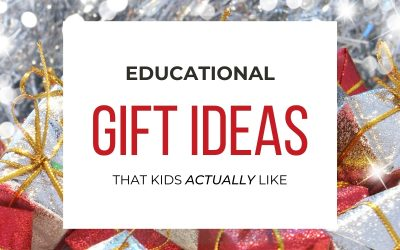 Educational Gift Ideas for Kids (That They'll Actually Like)