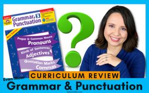 Evan-Moor Grammar & Punctuation Curriculum Review