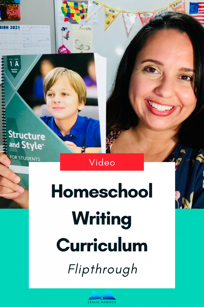 """Leslie Maddox holding IEW Structure & Style student book with text """"Video - Homeschool Writing Curriculum Flipthrough"""""""